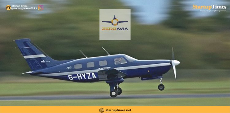 Hydrogen plane startup ZeroAvia raises $21.4 million in subsidizing round