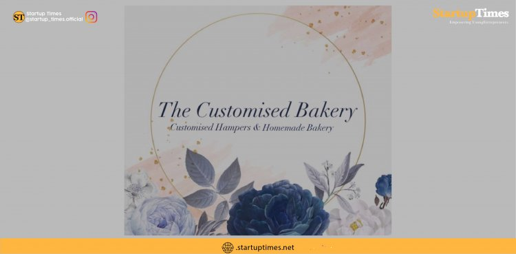 """""""The Customised Bakery"""" a startup that was created from YouTube learnings."""