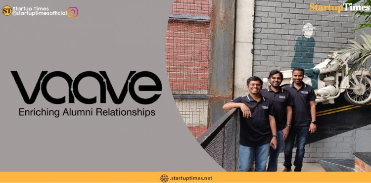 Hyderabad-based startup 'Vaave' making alumni connect easy