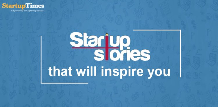 The startup stories that will inspire you.