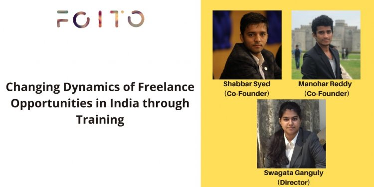 Changing Dynamics of Freelance opportunities in India through industry training by FOITO