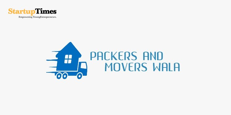Packers and Movers Wala - A startup that makes shifting of residence easy and budget-friendly